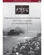 Rafalna Paljba Na Kosutovom Trgu 1956. Godine I Spomen Mesto - Németh Csaba