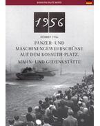 Salvenfeuer Auf Dem Kossuth-Platz In 1956 Und Seine Gedenkstätte - Németh Csaba