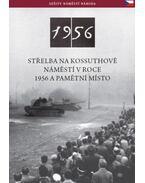 Střelba Na Kossuthově Náměstí V Roce 1956 A Pamětní Místo - Németh Csaba