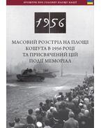 Zalpova Strilba 1956 Roku, Ta Yoho Memorial Na Ploshchi Koshuta - Németh Csaba