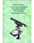 A magyarországi erdőfelmérés története a kezdetektől 1990-ig - Németh Ferenc