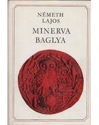 Minerva baglya - Németh Lajos