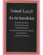 Az én katedrám - Németh László