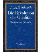 Die Revolution der Qualitat - Németh László