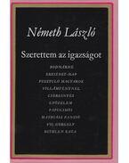 Szerettem az igazságot I. - Németh László