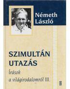 Szimultán utazás - Németh László