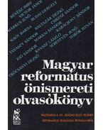 Magyar református önismereti olvasókönyv - Németh Pál