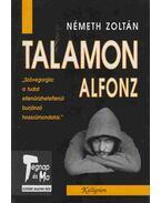 Talamon Alfonz - Németh Zoltán