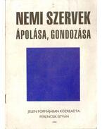 Nemi szervek ápolása, gondozása - Ferencsik István