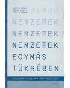 Nemzetek egymás tükrében - Csepeli György, Örkény Antal, Székelyi Mária