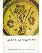 Virág és népművészet (dedikált) - Kresz Mária