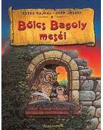 Bölcs Bagoly meséi - Nepp József, Eszes Hajnal