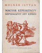 Magyar Képeskönyv - Molnár István