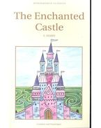 The Enchanted Castle - Nesbit, Edith