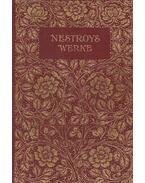 Nestroys Werke I-II. (egyben) - Nestroy, Johann Nepomuk