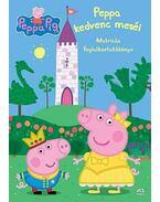 Peppa malac - Peppa kedvenc meséi - Neville Astley és Mark Baker