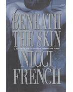 Beneath the Skin - Nicci French
