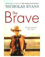 The Brave - Nicholas EVANS