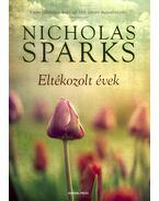 Eltékozolt évek - Nicholas Sparks