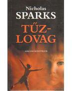 Tűzlovag - Nicholas Sparks