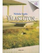 Válaszúton - Nicholas Sparks