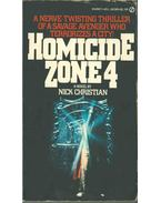 Homicide Zone Four - Nick Christian