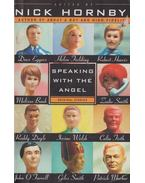 Speaking with the Angel - Nick Hornby