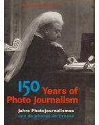 150 Years of Photo Journalism - Nick Yapp, Amanda Hopkinson