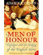 Men of Honour – Trafalgar and the Making of the English Hero - NICOLSON, ADAM