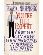 You're the expert: How can you solve your problems in business and life - Nierenberg, Gerard I.