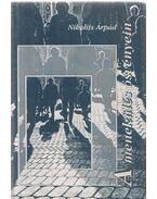 A menekülés ösvényein (dedikált) - Nikolits Árpád