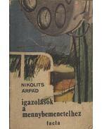 Igazolások a mennybemenetelhez - Nikolits Árpád