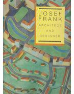 Josef Frank, Architect and Designer - Nina Stritzler-Levine