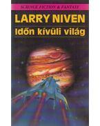 Időn kívüli világ - Niven, Larry