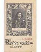 Rákóczi fejedelem históriája - Noble, Eustache  Le