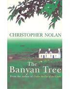 The Banyan Tree - NOLAN, CHRISTOPHER