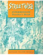 Streetwise - Intermediate Teacher's Book - Nolasco, Rob, Giscombe, Carol, Reilly, Teresa