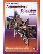 Argumentos y Discusión  - Spanyol emelt szintű érettségire és nyelvvizsgákra - Nora Martínez
