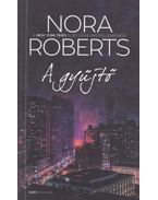 A gyűjtő - Nora Roberts