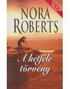 A kétféle törvény - Nora Roberts