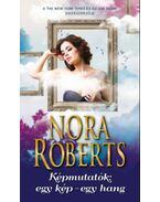Képmutatók: egy kép - egy hang - Nora Roberts