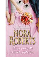 Mézes puszedli / A játék szabálya - Nora Roberts