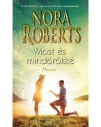 Mostés mindörökké - Daniel - Nora Roberts