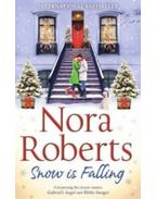 Snow is Falling - Nora Roberts