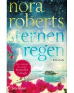 Sternenregen - Nora Roberts