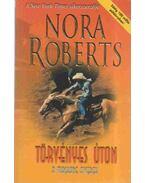Törvényes úton - Nora Roberts