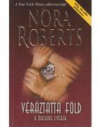 Véráztatta föld - Nora Roberts
