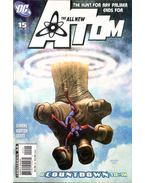 The All New Atom 15. - Norton, Mike, Gail Simone