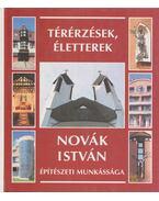 Novák István építészeti munkássága - Novák István, Pacsika Emília, Tóth Attila
