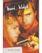Miskolci Bonnie és Clyde - Novák Tünde